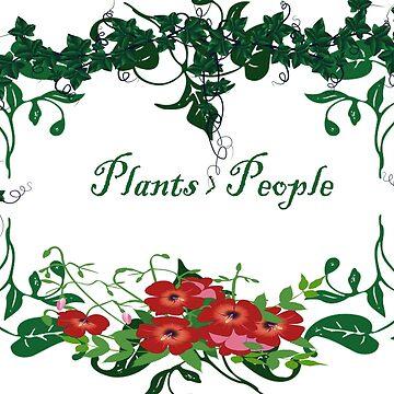 Plants > People 2 by CiipherZer0