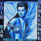 """THIS WAS BURLESQUE"" - SHERRY BRITTON PORTRAIT BLUE WASH by LizSelleyArt"