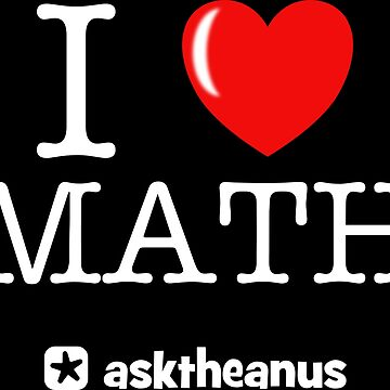 I Love Math by asktheanus