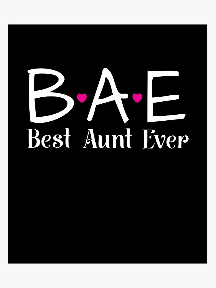645c32ddc BAE Best Aunt Ever