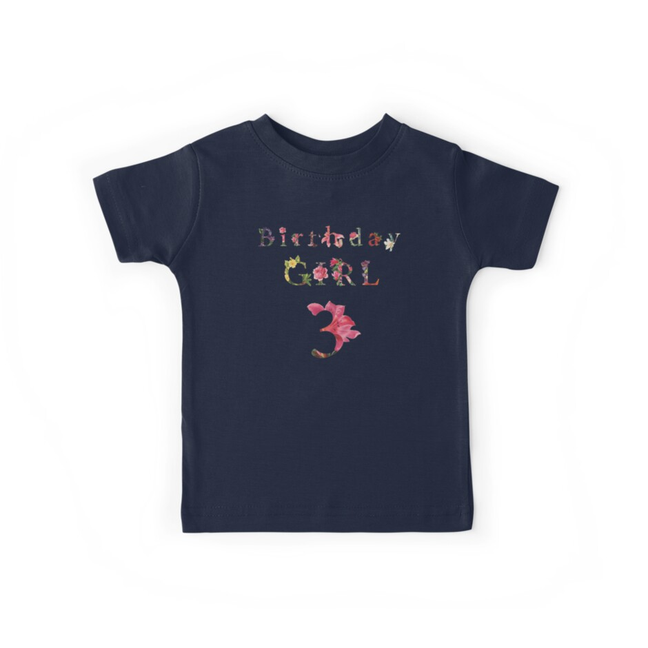 Birthday Girl 3 Shirt