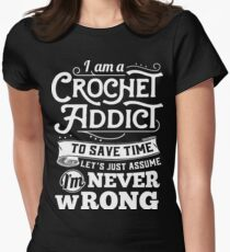 Crochetholic is the best Womens Fitted T-Shirt