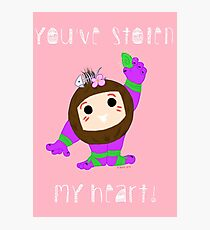 You've Stolen My Heart Photographic Print