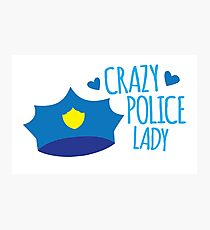 Crazy Police Lady Photographic Print