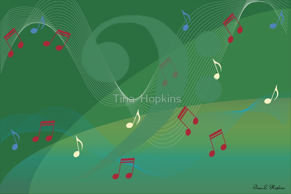 I Hear Music - Green by Tina  Hopkins