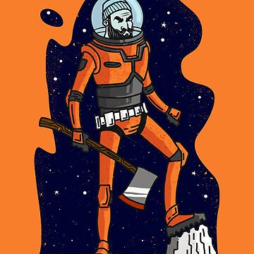 Space Lumberjack by kdigraphics
