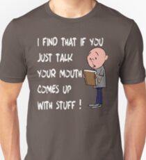 Karl Pilkington - Quote Unisex T-Shirt