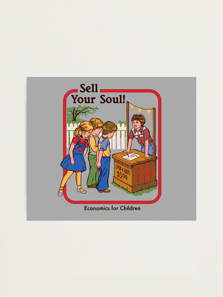 Alternate view of Sell your Soul Photographic Print