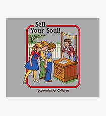 Sell your Soul Photographic Print