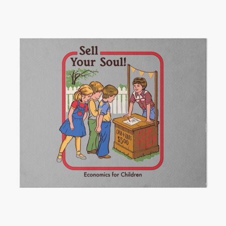 Sell your Soul Art Board Print