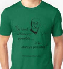 Be Kind: Dalai Lama (on light) Unisex T-Shirt