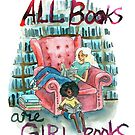 All books are girl books by Kathleen Bergen