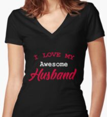 Valentine's Day Gift Husband Gift I Love My Awesome Husband Women's T shirt Wife Shirt Wedding Gift Anniversary Wife Gift Women's Fitted V-Neck T-Shirt