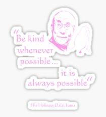 Dalai Lama: Be Kind (on dark) Sticker
