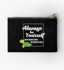 Be Yourself Unless You Can Be A Turtle Gift For Turtle Owners Turtle T-Shirt Sweater Hoodie Iphone Samsung Phone Case Coffee Mug Tablet Case Studio Pouch
