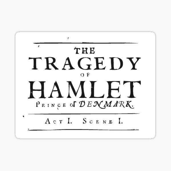 The Tragedy of Hamlet Sticker