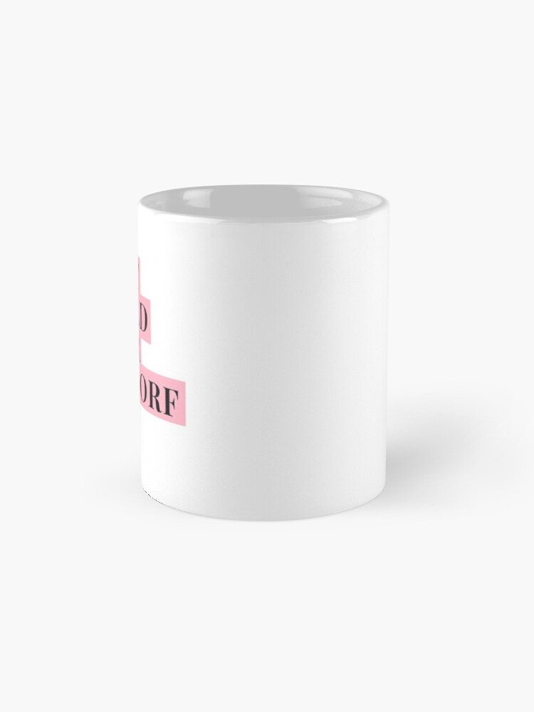 Alternate view of What would Blair Waldorf Do? Mug