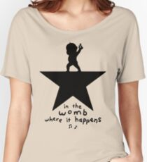 The Womb Where It Happens Women's Relaxed Fit T-Shirt