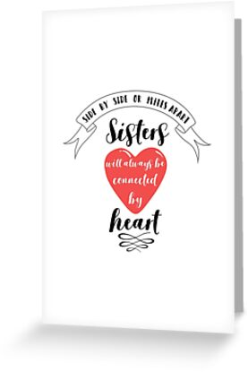 Side By Side Or Miles Apart Sister Quote Greeting Cards By