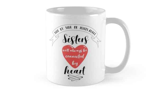 Side By Side Or Miles Apart Sister Quote Mugs By Mentdesigns
