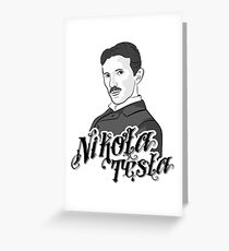 Nikola Tesla science geek nerd people power Greeting Card