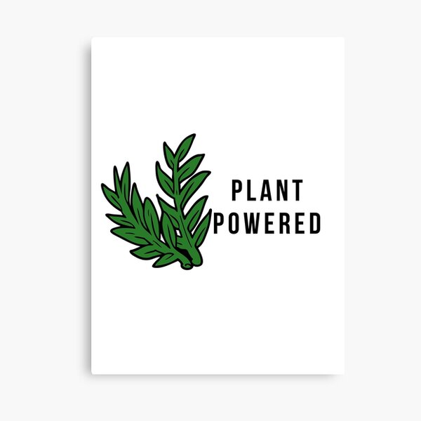Plant Powered! Canvas Print