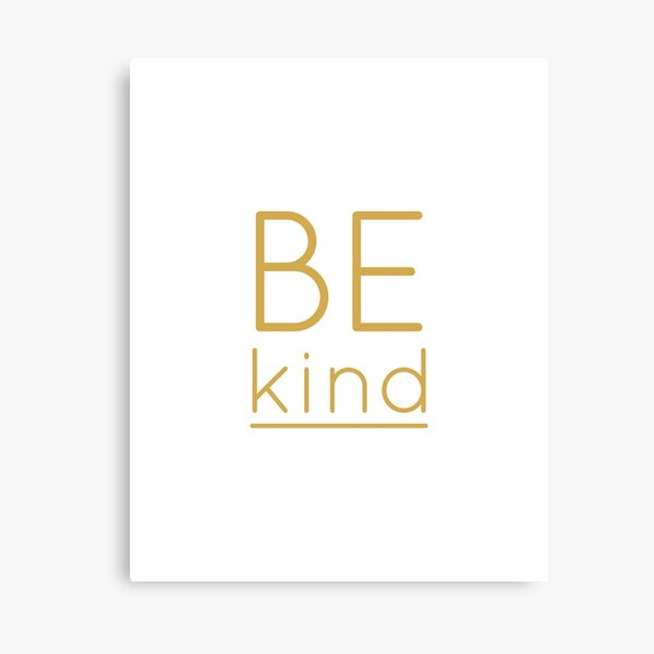 Be Kind Inspirational Print Minimalist Wall Art Typographic Quote Canvas Print