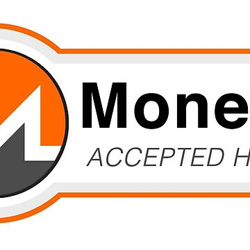 Monero Accepted Here by eldar