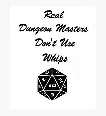 Real Dungeon Master Photographic Print