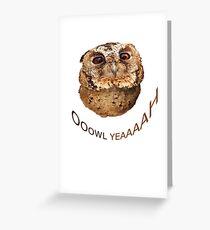 FUN OWL YEAH Greeting Card