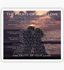 The Fruits Of Your Love Sticker
