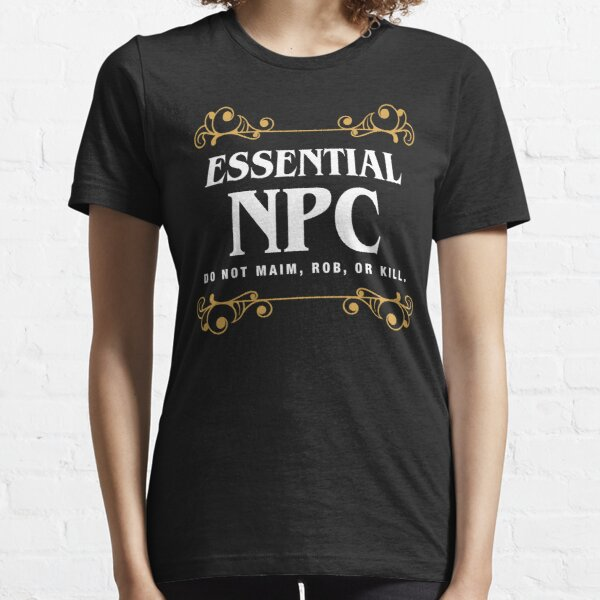 Essential NPC Non-Playable Character Gaming Essential T-Shirt