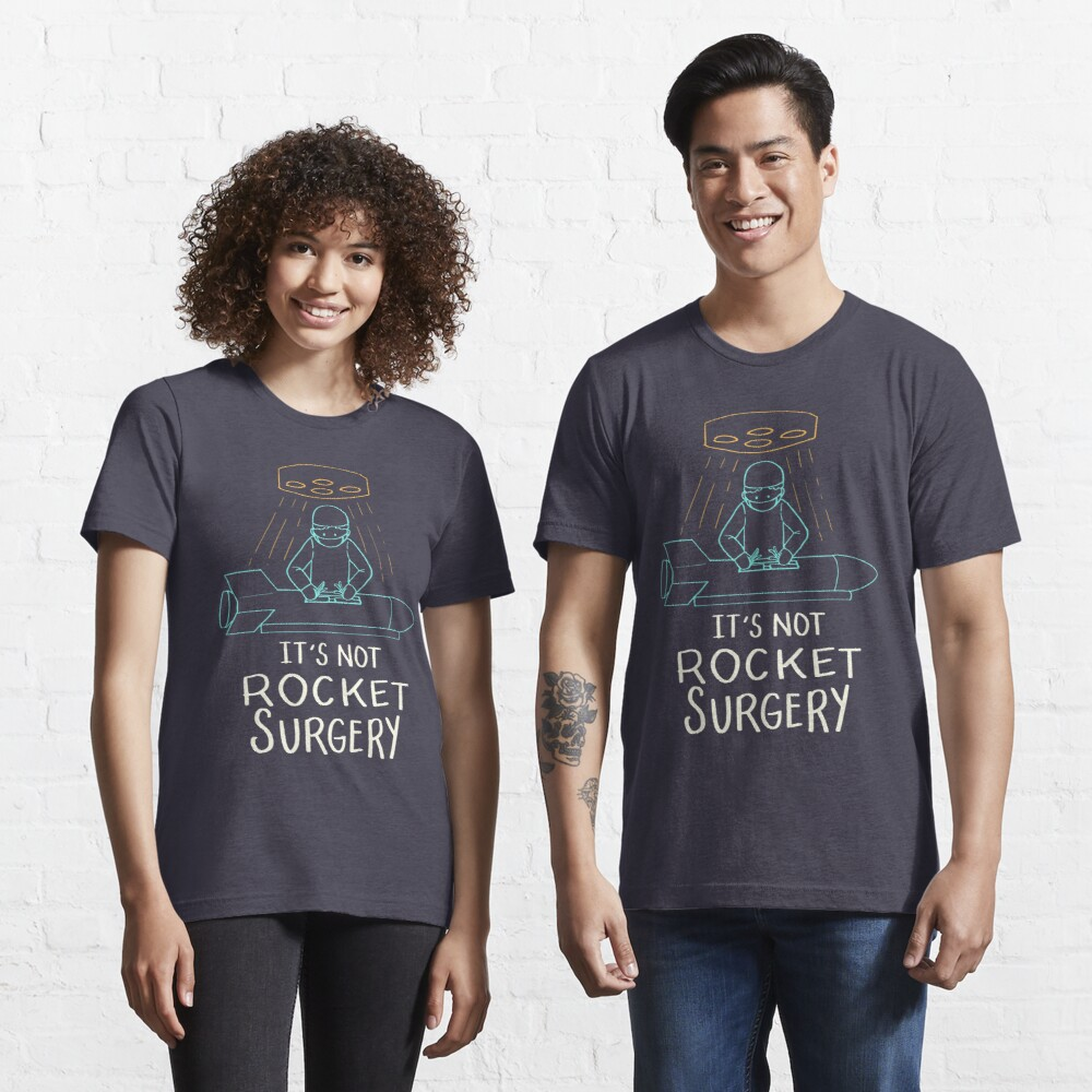 It's Not Rocket Surgery - Funny Doctor Pun Gift Essential T-Shirt