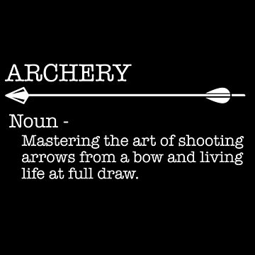 Archery Funny Design - Archery Noun by kudostees