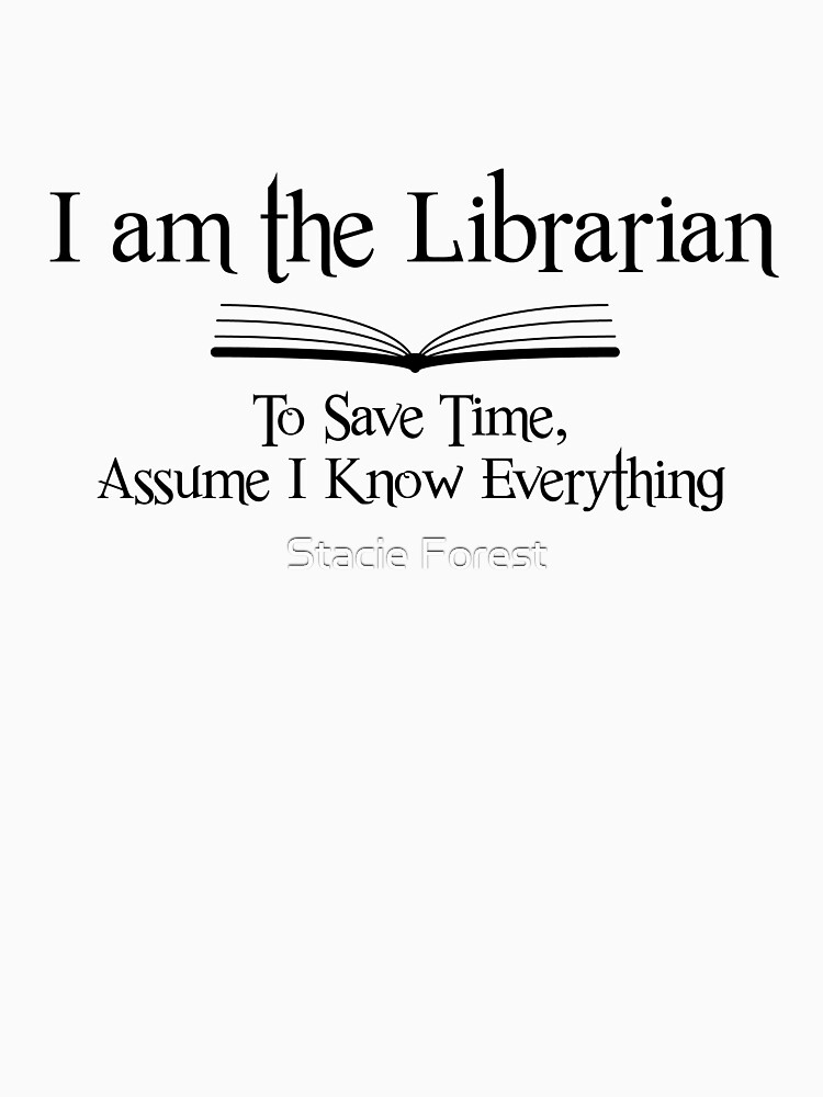 I am the Librarian by sforest