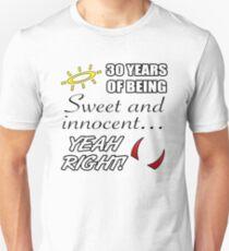 Cute 30th Birthday Humor Unisex T-Shirt