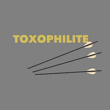 Archery Funny Design - Toxophilite by kudostees