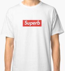 Superb! Classic T-Shirt