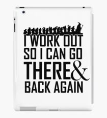 Working out to Go There and Back Again iPad Case/Skin
