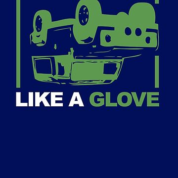Like a Glove Quote by McPod