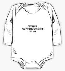 Worst Constructivist Ever - You're Really That Bad One Piece - Long Sleeve