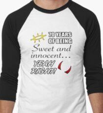 Cute 70th Birthday Humor Men's Baseball ¾ T-Shirt