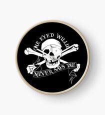 Ein Augen Willie sagt nie sterben Uhr