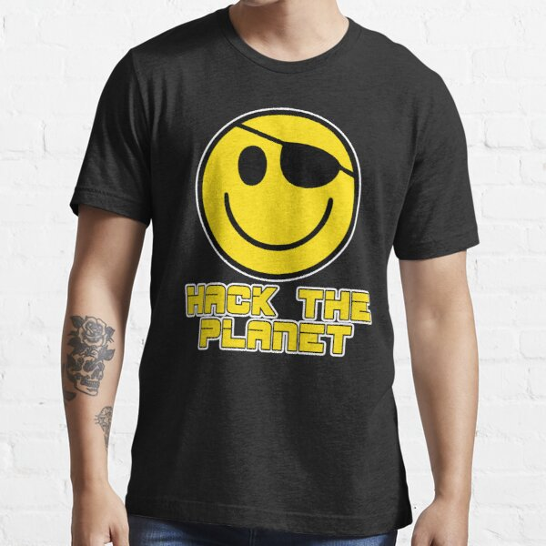 Hack the Planet Essential T-Shirt