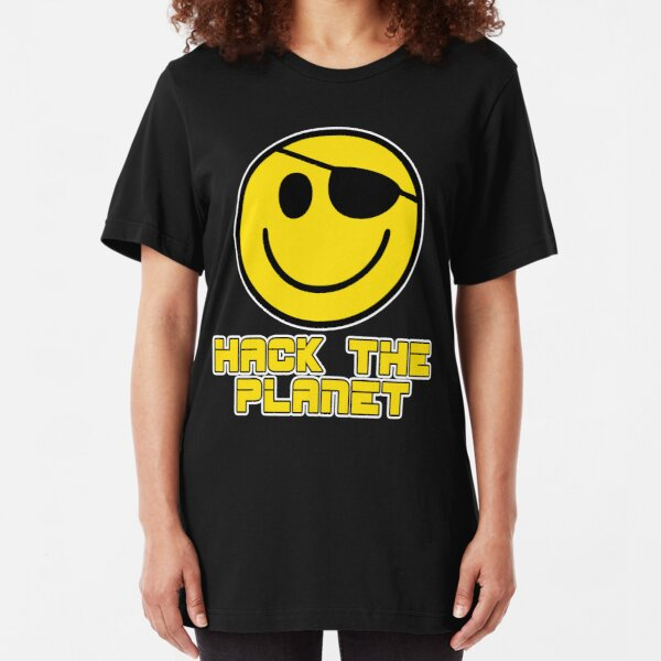 Hack the Planet Slim Fit T-Shirt