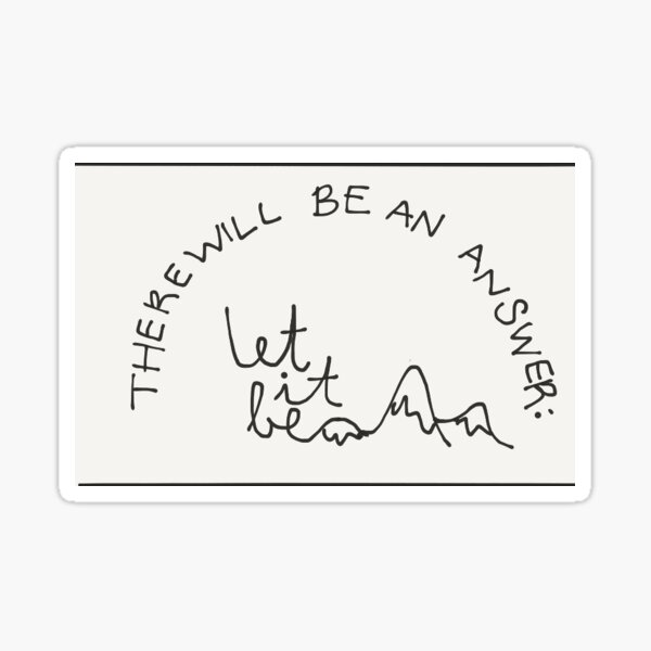 """Let It Be"" Illustrated Quote Sticker"