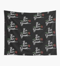 Be Our Guest Wall Tapestry