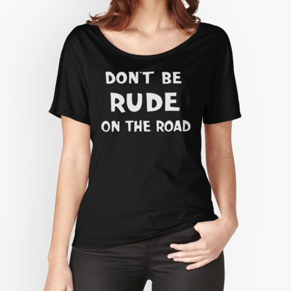 NDVH Don't Be Rude on the Road Relaxed Fit T-Shirt