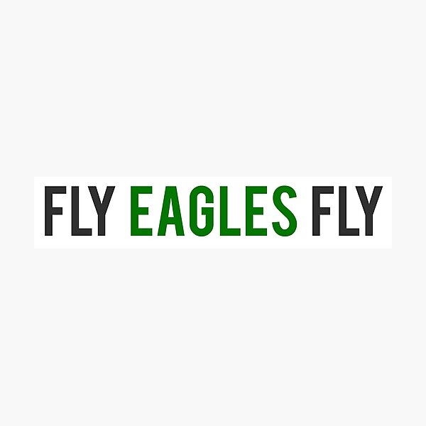 """Fly Eagles Fly"" Font Photographic Print"