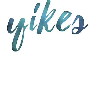 Yikes in Watercolor  by OutOftheInkwell
